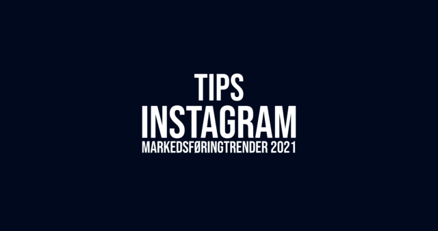 Markedsføringstrender for Instagram 2021