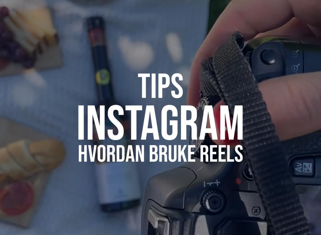 Hvordan bruke Instagram Reels