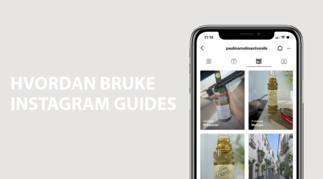Hvordan bruke Instagram Guides